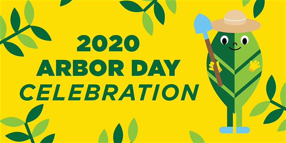 Image of a cartoon leaf with text that says 2020 arbor day celebration