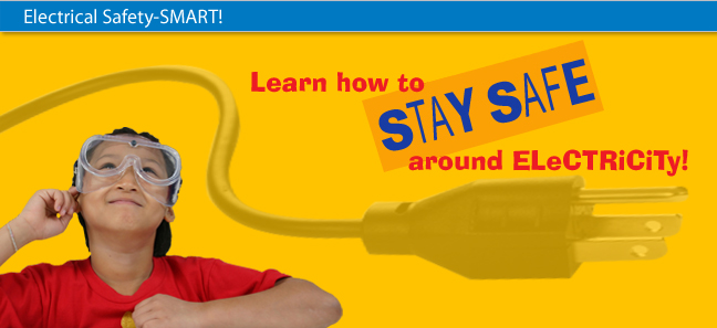 image of a graphic with text that reads learn how to stay safe around electricity