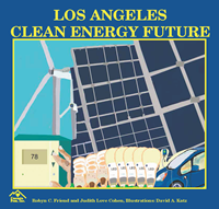 image of various renewable energy resources such as wind turbines and solar with text that reads los angeles clean energy future