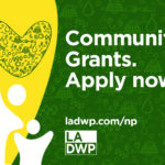 LADWP Now Accepting Applications for 8th Round, Phase II of Community Partnership Grants